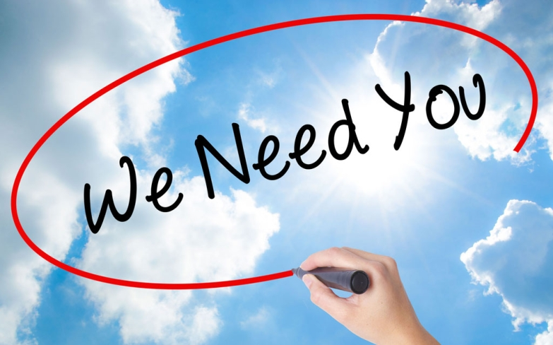 We need you! We really do, can you help us?